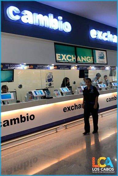 Exchange Currency at Los Cabos Airport